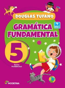 Gramatica Fundamental - 5º Ano - Edição 4