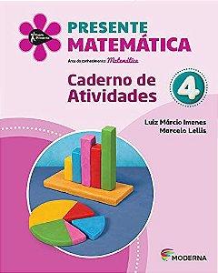 Presente Matemática 4 - Caderno de Atividades - Edição 5