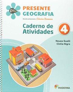 Presente Geografia 4 - Caderno de Atividades - Edição 5