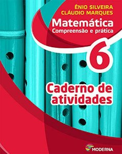 Matemática Compreensão e Prática 6 - Caderno de Atividades - Ediçao 6
