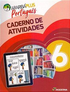 Arariba Plus Português 6 - Caderno de Atividades - Edição 5