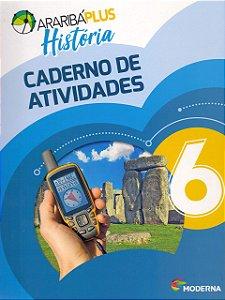 Arariba Plus História 6 - Caderno de Atividades - Edição 5