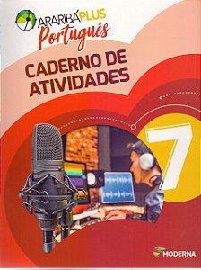 Arariba Plus Português 7 - Caderno de Atividades - Edição 5