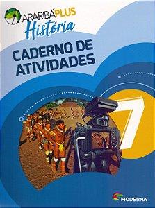 Arariba Plus História 7 - Caderno de Atividades - Edição 5