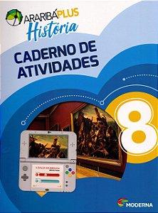 Arariba Plus História 8 - Caderno de Atividades - Edição 5