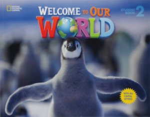 Welcome to Our World 2 - Student Book - ALL CAPS