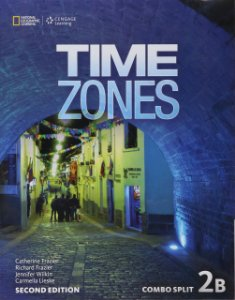 Time Zones 2B - 2nd - Combo Split + Online Workbook