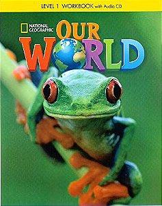 Our World 1 - Workbook + Audio CD