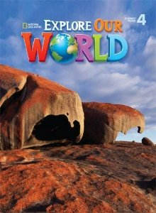 Explore Our World 4 -  Student Book
