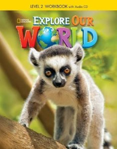 Explore Our World 2 -  Workbook + Audio CD