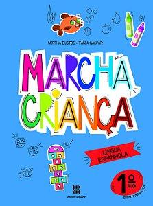 Marcha Criança - Espanhol 1º Ano