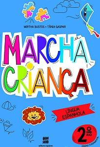Marcha Criança - Espanhol 2º Ano
