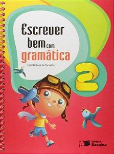 Escrever Bem com Gramática 2º Ano