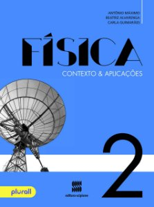 Física - Contexto e Aplicações - 2º Ano