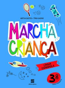 Marcha Criança - Espanhol 3º Ano