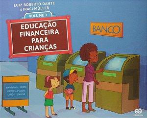 Educação Financeira para Crianças - Volume 3