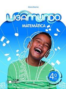 Ligamundo Matemática - 4º Ano