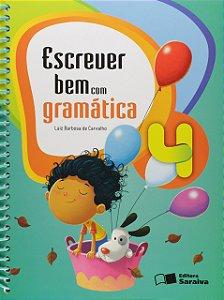Escrever Bem com Gramática 4º Ano