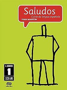 Saludos - Curso de Lengua EspAnola - 6º Ano