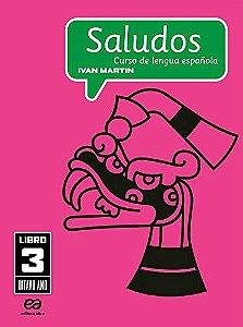 Saludos - Curso de Lengua Espanola - 8º Ano