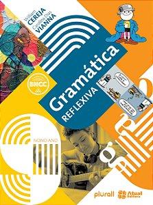 Gramática Reflexiva - 9º Ano