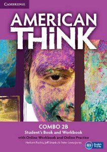 American Think 2B - Student's Book With Online Workbook And Online Practice