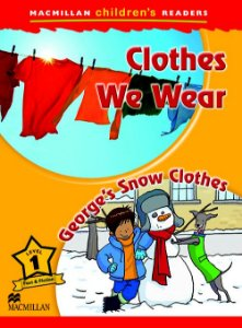 Clothes We Wear / George's Snow Clothes