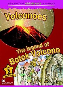 Volcanoes / The Legend Of Batok Volcano