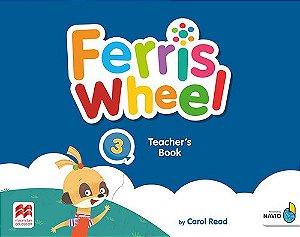 Ferris Wheel 3 - Teacher's Book With Navio App