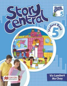 Story Central 5 - Student Book With Activity Pack