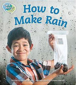 How To Make Rain