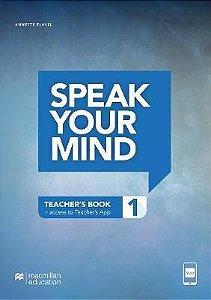 Speak Your Mind - Teacher's Edition With App-1