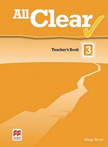 All Clear 3 Teacher's Book Pack