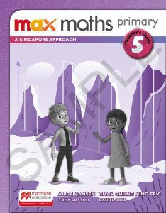 Max Maths Primary 5 - A Singapore Approach - Teacher's Guide