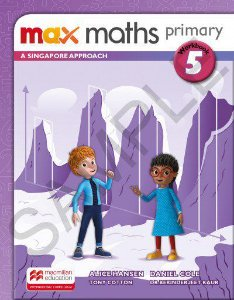 Max Maths Primary 5 - A Singapore Approach - Workbook