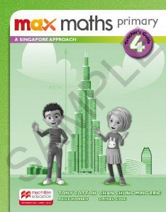 Max Maths Primary 4 - A Singapore Approach - Teacher's Guide