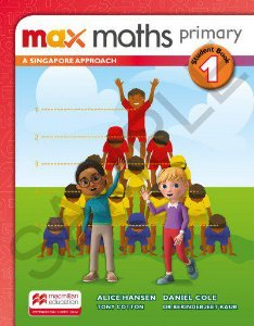 Max Maths Primary 1 - A Singapore Approach - Student Book