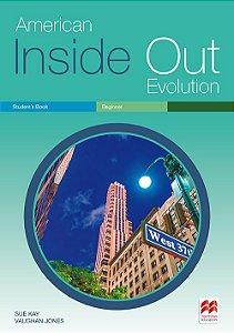 American Inside Out Evolution - Student's Book Pack - Beginner