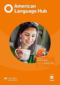 American Language Hub - Student's Book & App - 4