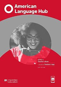 American Language Hub - Teacher's Book & App - 1