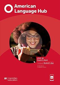 American Language Hub - Student's Book & App - 1B