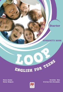 Loop English For Teens Student's Book W/Digital Book-Starter