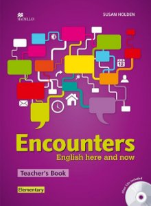 Encounters Eng. Here And Now Teacher's Book With Audio CD-Elementary
