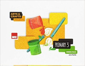 Arts & Crafts Projects - Primary 3 - Green Pack