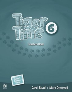 Tiger Time 6 - Teacher's Book With Resource