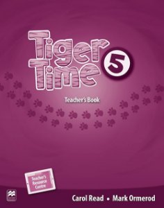 Tiger Time 5 - Teacher's Book With Resource
