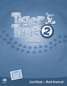 Tiger Time 2 - Teacher's Book With Resource