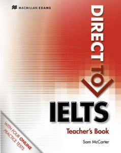 Direct To IELTS Teacher's Book With Webcode