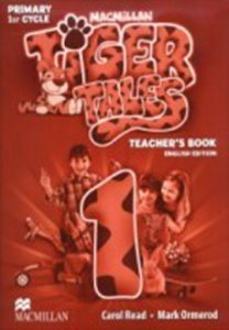 Tiger Tales 1 - Teacher's Book