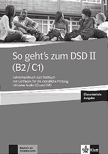 So Geht'S Zum Dsd Ii, Lhb Zu Tb, Überarbeitung Wegen Prüfungsänderung-(B2/C1)